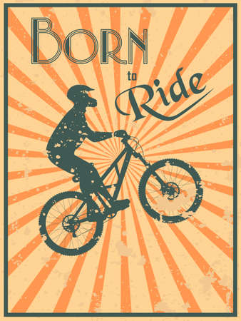 Vintage style poster with a biker silhouette and text born to ride Vector