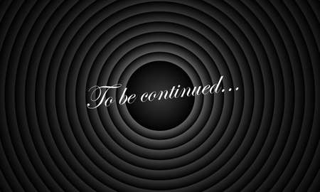 To be continued comic book title on black circle old film background. Old movie circle ending screen. Vector retro continue entertainment scene poster template illustration.