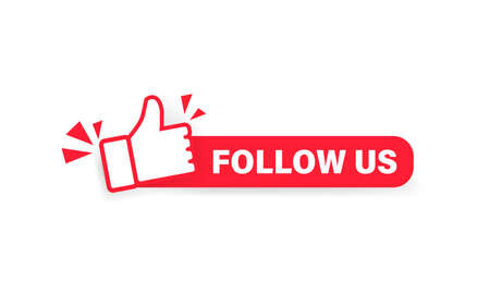 Follow us banner. Label with thumbs up icon. Sticker. Social media concept. Vector on isolated white background
