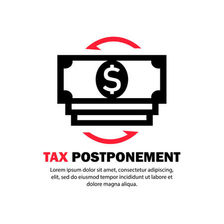 Tax postponement icon. Financial crisis. Vector on isolated white background.