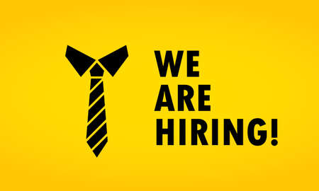 We are hiring ilustration. Vacancy open recruitment advertisement. Tie sign. Vector on isolated background. EPS 10.