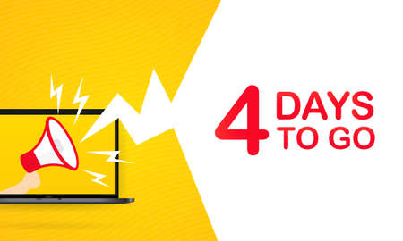 Laptop with megaphone with 4 days to go text. Loudspeaker. For landing page, template, ui, web, mobile app, poster, banner, flyer, gift card, coupon. Vetores