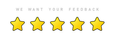 We want your feedback illustration. Giving five stars rating. Review. Positive feedback concept.