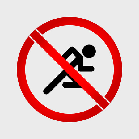 forewarning: No run prohibition sign