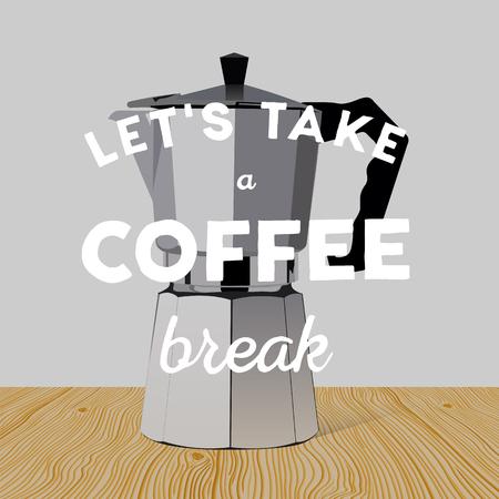 Realistico italiano produttore di metallico caffè sul tavolo di legno. Mano citazione disegnato: Facciamo una pausa caffè.