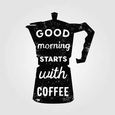 White hand drawn quote Good morning starts with coffee inside black coffee maker.