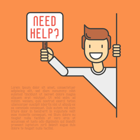 Happy man peeks out and holds the sign that asks 'Need Help?'. Support service, volunteering, charity concept. Thin line vector illustration. Vettoriali