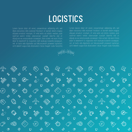 Logistics concept with thin line icons of delivery, box, airplane, train, marine, crane, globe with pointer. Vector illustration for banner, web page, print media. Ilustração