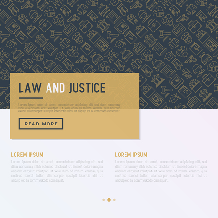 Law and justice concept with thin line icons: judge, policeman, lawyer, fingerprint, jury, agreement, witness, scales. Vector illustration for banner, web page, print media with place for text.