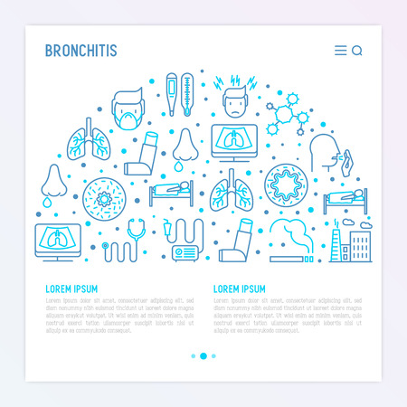 Bronchitis concept with thin line icons of symptoms and treatments: headache, alveolus, inhaler, nebulizer, stethoscope, thermometer, x-ray, bed rest. Vector illustration for banner, print media.