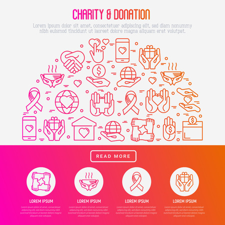 Charity and donation concept with thin line icons related to nonprofit organizations, fundraising, crowdfunding and charity project. Vector illustration for banner, print media with place for text. Illustration