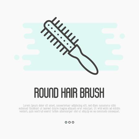 Thin line icon of round hair brush for hairdresser logo or barber shop. Vector illustration.