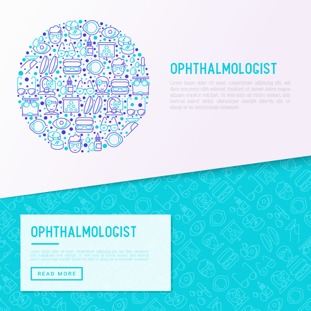 Ophthalmologist concept in circle with thin line icons: glasses, eyeball, vision exam, lenses, eyedropper, spectacle case. Modern vector illustration for banner, print media, web page. Illustration