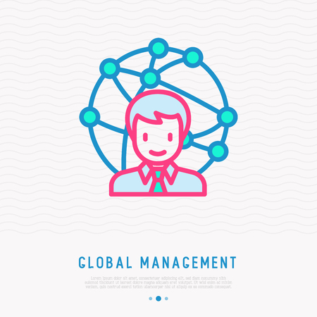 Global management: manager directs offices all over the world.