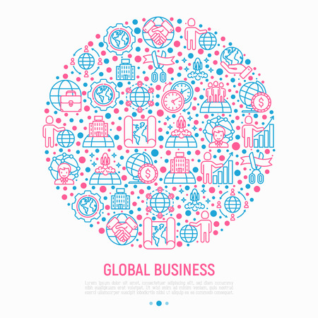 Global business concept in circle with thin line icons: investment, outsourcing, agreement, transactions, time zone, headquarter, start up, opening ceremony. Vector illustration for print media. Illustration