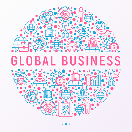 Global business concept in circle with thin line icons: investment, outsourcing, agreement, transactions, time zone, headquarter, start up, opening ceremony. Vector illustration for banner.