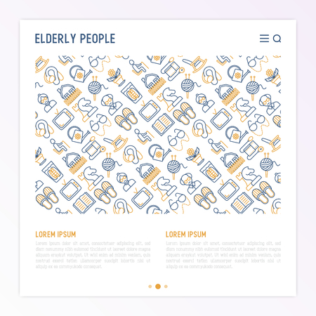 Elderly people concept with thin line icons: grandmother, grandfather, glasses, slippers, knitting, rocking chair, hearing aid, flowers, reading, false jaw, chess. Vector illustration for print media.
