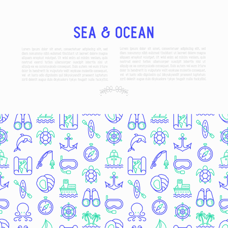 Sea and ocean journey concept with thin line icons: sailboat, fishing, ship, oysters, anchor, octopus, compass, snorkel, dolphin, sea turtle. Modern vector illustration, print media template. Illustration