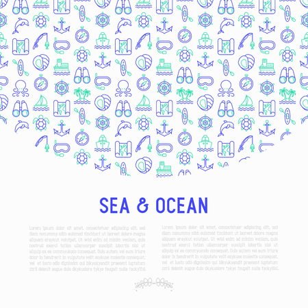 Sea and ocean journey concept with thin line icons: sailboat, fishing, ship, oysters, anchor, octopus, compass, steering wheel, snorkel, dolphin, sea turtle. Vector illustration, print media template. Illustration