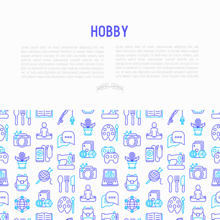 Hobby concept with thin line icons: reading, gaming, gardening, photography, cooking, sewing, fishing, hiking, yoga, music, travelling, blogging, knitting. Vector illustration, print media template.