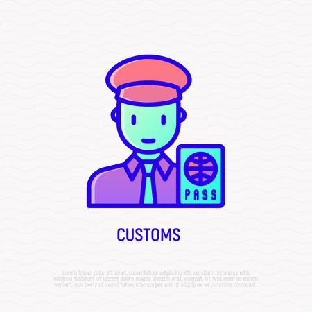 Icono de línea delgada de aduanas: oficial de control de pasaporte. Ilustración de vector moderno.