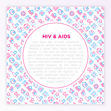 HIV and AIDs concept with thin line icons: safe sex, blood transfusion, syringe, AIDs ribbon, blood test, microscope, genetic engeering. Modern vector illustration, print media template. Foto de archivo - 124339495