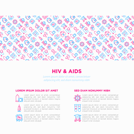 HIV and AIDs concept with thin line icons: safe sex, blood transfusion, syringe, AIDs ribbon, blood test, microscope, genetic engeering. Modern vector illustration, print media template. Foto de archivo - 124281759