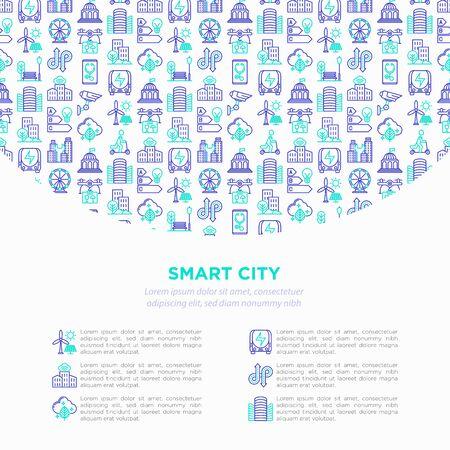 Smart city concept with  thin line icons: green energy, intelligent urbanism, efficient mobility, zero emission, electric transport, balanced traffic, CCTV. Vector illustration, print media template. Çizim
