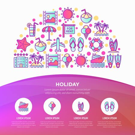 Holiday concept in half circle with thin line icons: sun, yacht, ice cream, surfing, hotel, beach umbrella, island, coconut drink, airplane, photo, lifebuoy. Vector illustration, web page template.
