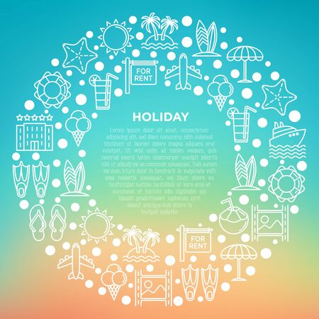 Holiday concept in circle with thin line icons: sun, yacht, ice cream, surfing, hotel, beach umbrella, island, coconut drink, airplane, lifebuoy. Modern vector illustration for banner, print media.