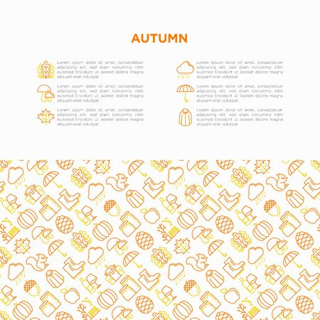 Autumn concept with thin line icons: maple, mushrooms, oak leaves, apple, pumpkin, umbrella, rain, candles, acorn, rubber boots, raincoat, pinecone, squirrel. Vector illustration, print media template.