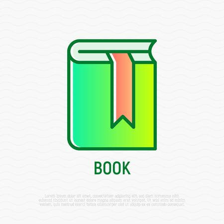 Book with bookmark thin line icon. Modern vector illustration for bookstore