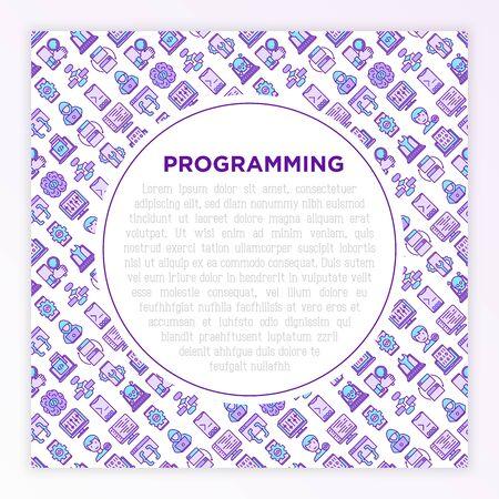 Programming concept with thin line icons: developer, code, algorithm, technical support, program setup, porting, compilation, app testing, optimization. Vector illustration, print media template.