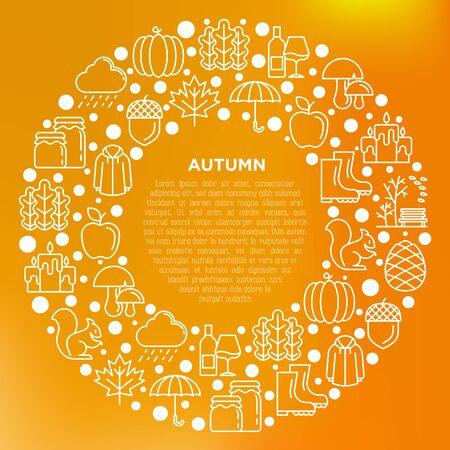 Autumn concept in circle with thin line icons: maple, mushrooms, oak leaves, apple, pumpkin, umbrella, rain, candles, acorn, rubber boots, raincoat, squirrel. Vector illustration, print media template