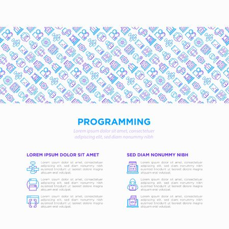 Programming concept with thin line icons: developer, code, algorithm, technical support, program setup, compilation, app testing, virus, optimization. Vector illustration, print media template.