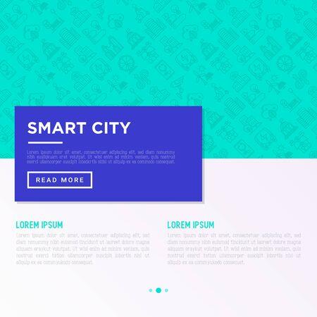 Smart city concept with  thin line icons: green energy, intelligent urbanism, efficient mobility, zero emission, electric transport, balanced traffic, CCTV. Vector illustration, print media template. Иллюстрация