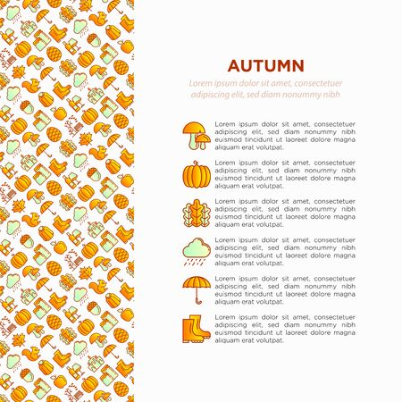 Autumn concept with thin line icons: maple, mushrooms, oak leaves, apple, pumpkin, umbrella, rain, candles, acorn, rubber boots, raincoat, pinecone, squirrel. Vector illustration, print media template
