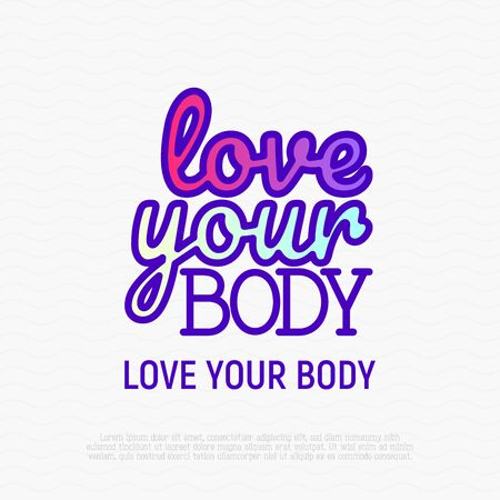 Quote: love your body. Body positive. Sticker in thin line icon style. Modern vector illustration. Ilustrace