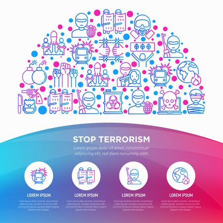 Stop terrorism concept in half circle with thin line icons: terrorist, civil disorder, national army, hostage, bombs, cyber attacks, suicide, bomber, illegal imprisonment, bioterrorism. Vector illustration, web page template.