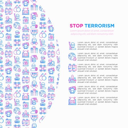 Stop terrorism concept with thin line icons: terrorist, civil disorder, national army, hostage, bombs, suicide, bomber, illegal imprisonment, bioterrorism. Vector illustration, print media template.