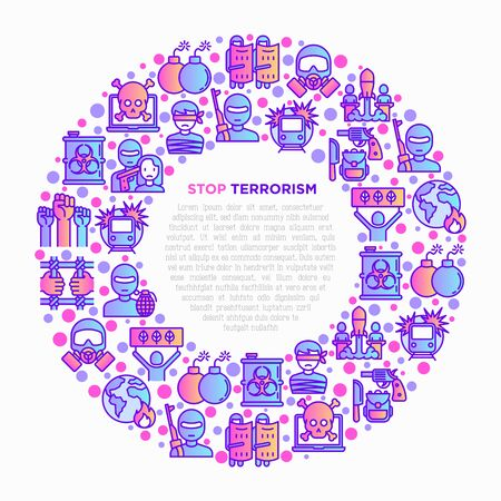 Stop terrorism concept in circle with thin line icons: terrorist, civil disorder, national army, hostage, bombs, cyber attacks, illegal imprisonment, bioterrorism. Vector illustration for print media.