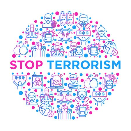 Stop terrorism concept in circle with thin line icons: terrorist, civil disorder, national army, hostage, bombs, cyber attacks, suicide, bomber, illegal imprisonment. Vector illustration.