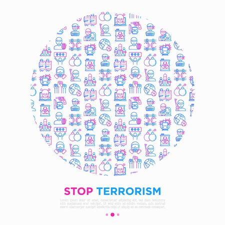Stop terrorism concept in circle with thin line icons: terrorist, civil disorder, bombs, cyber attacks, suicide, bomber, illegal imprisonment, bioterrorism. Vector illustration, print media template. 向量圖像