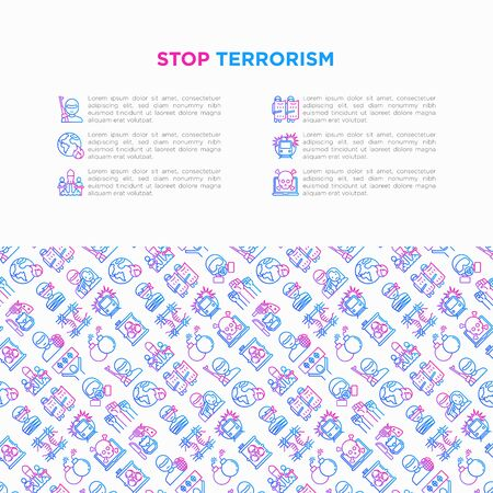 Stop terrorism concept with thin line icons: terrorist, civil disorder, national army, hostage, bombs, cyber attacks, suicide, bomber, illegal imprisonment. Vector illustration, print media template