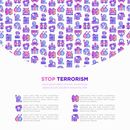 Stop terrorism concept with thin line icons: terrorist, civil disorder, national army, cyber attacks, suicide, bomber, illegal imprisonment, bioterrorism. Vector illustration, print media template.