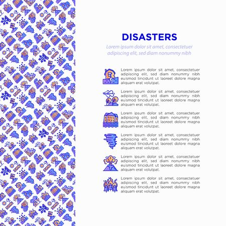 Disasters concept with thin line icons: earthquake, tsunami, tornado, hurricane, flood, landslide, drought, snowfall, eruption, meteorite, wildfire. Vector illustration, prine media template. Иллюстрация