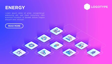 Energy web page template with thin line isometric icons: factory, oil platform, hydropower, wind energy, radioactivity, garbage, oil rig, green house, solar energy, recycling. Vector illustration.