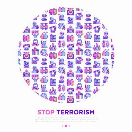 Stop terrorism concept in circle with thin line icons: terrorist, civil disorder, national army, hostage, bombs, cyber attacks,  illegal imprisonment, bioterrorism. Vector  illustration.