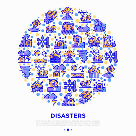 Disasters concept in circle with thin line icons: earthquake, tsunami, tornado, hurricane, flood, landslide, drought, snowfall, eruption, thunderstorm. Vector illustration, print media template.