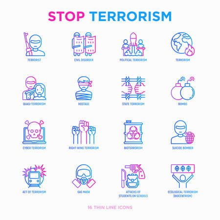 Stop terrorism thin line icons set: terrorist, civil disorder, national army, hostage, bombs, cyber attacks, suicide, bomber, illegal imprisonment, bioterrorism. Modern vector illustration.